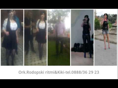 Ork.Rodopski ritmi i KIKI-Sanok le Nado/Санок ле