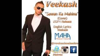 SAWAN KA MAHINA - VEEKASH SAHADEO