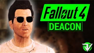 FALLOUT 4 Deacon COMPANION Guide Everything You Need To Know About Deacon in Fallout 4