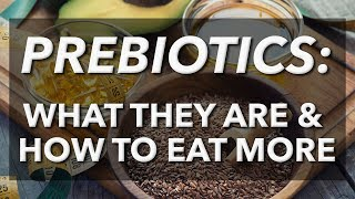 Baixar Prebiotics: What they are and how to eat more