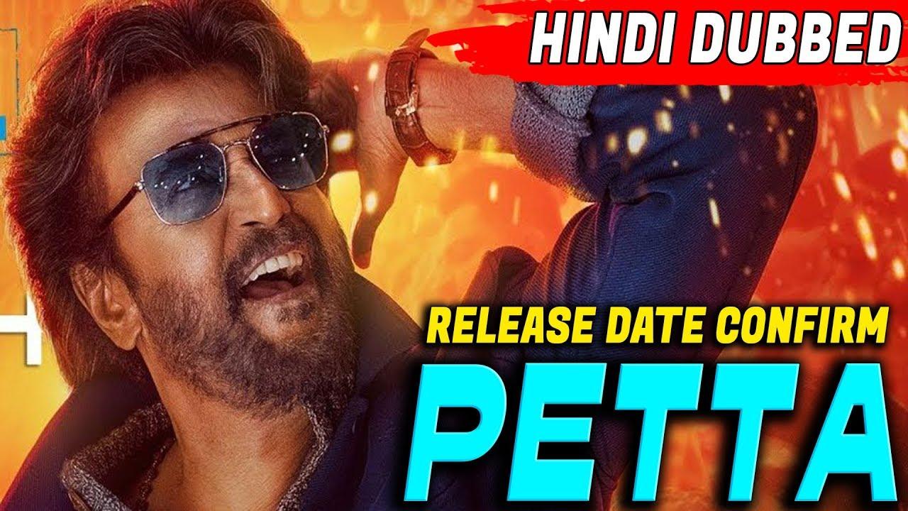 Download Petta 2019 New Full South Hindi Dubbed Movie   Release Date Confirm   Rajnikanth   Vijay Sethupathi