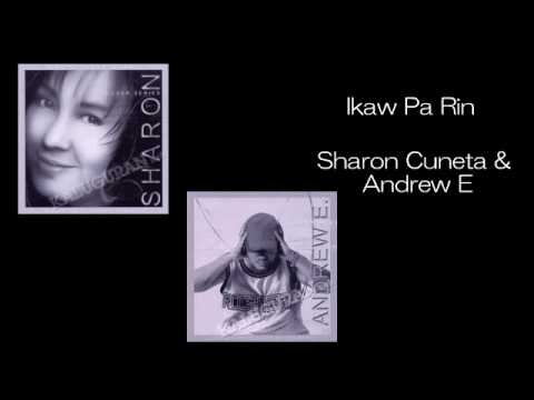 Ikaw Pa Rin by Sharon Cuneta & Andrew E Mp3