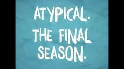 Atypical Season 4 Teaser Promo