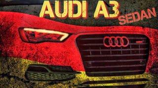 Ауди А3 седан / Audi A3 sedan: плюсы и минусы.  Обзор авто 2020.
