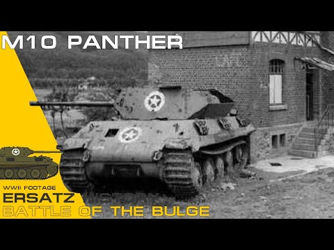 M10 Panther Ersatz History - Battle of the Bulge - WWII Footages Documentary.
