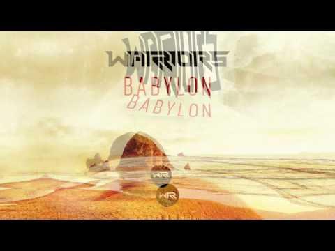 WARRIORS - BABYLON - FREE DOWNLOAD