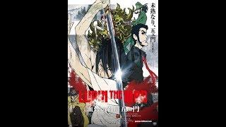 Lupin the III - Chikemuri no Ishikawa Goemon Película completa