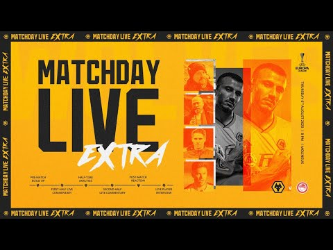 Matchday Live Extra - Olympiacos (H)