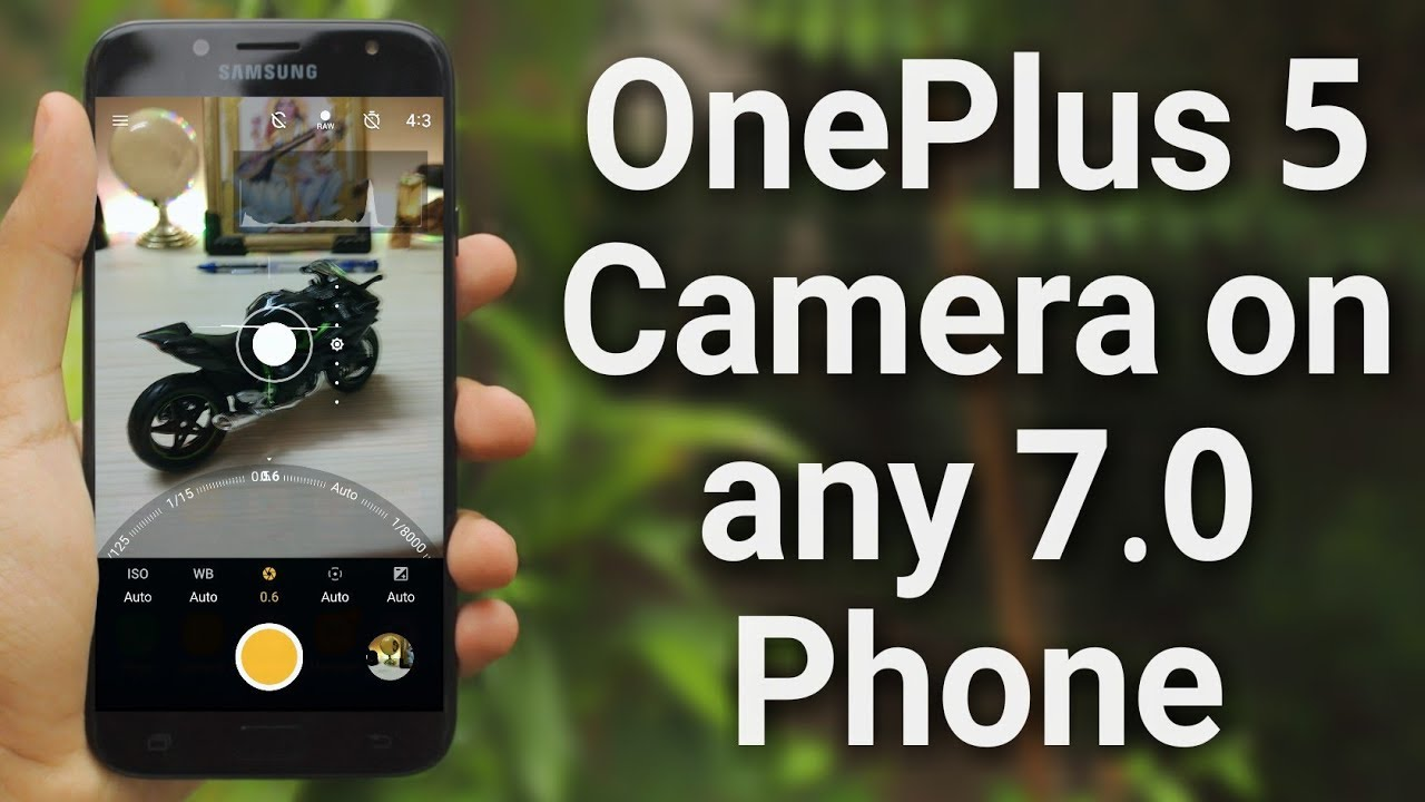 Install OnePlus 5 Camera on any 7 0 Nougat Phone