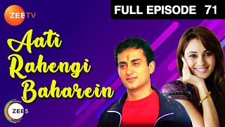Aati Rahengi Baharein Hindi Serial - Indian Zee TV Show - Pooja Ghai |Ragini Shah - Epi - 71