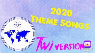 2020 CHURCH OF PENTECOST THEME SONGS : [ FULL TWI VERSION ]