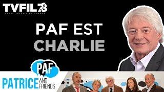 PAF – Patrice and Friends – Paf est Charlie