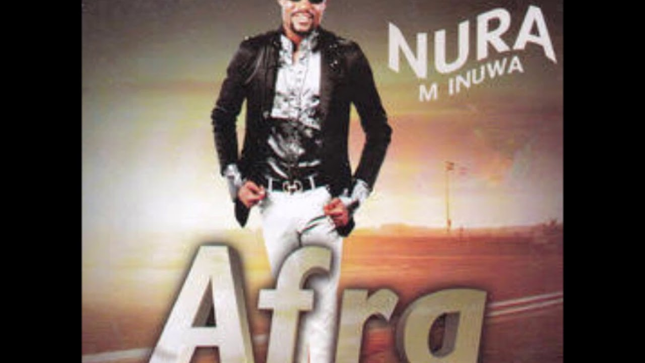 Download Nura M. Inuwa - Mai Gadon Zinare (Afra album)