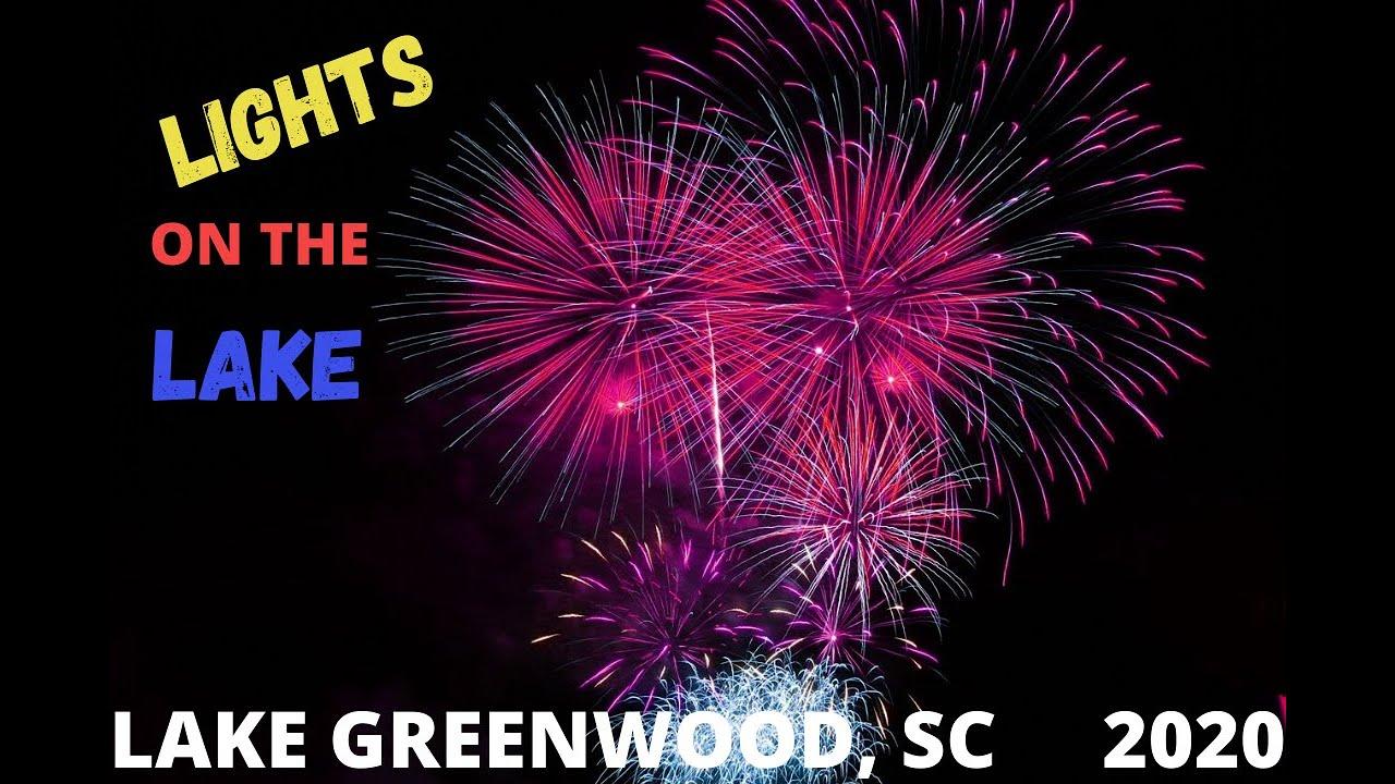 Lights on the Lake Firework Show   Lake Greenwood, SC