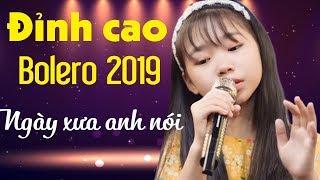 Ngày Xưa Anh Nói, Thiệp Hồng Anh Viết Tên Em- Đỉnh Cao Bolero- Siêu Phẩm Bolero Hay Nhất 2019