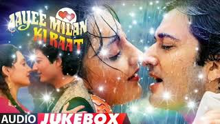 आयी मिलन की रात | Aayi Milan Ki Raat | Full Movie Song Hindi Jukebox