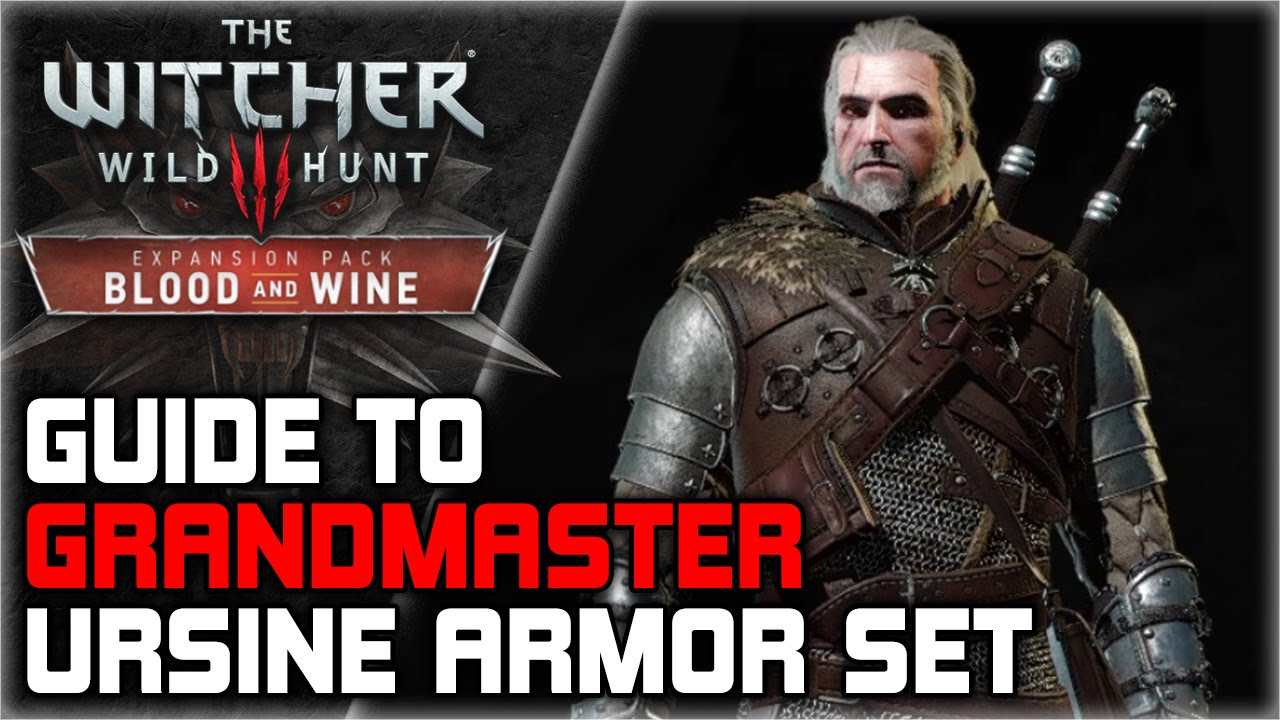 WITCHER 3 Grandmaster Ursine Armor Set GUIDE ► Diagrams Locations,  Crafting, Stats, Appearance