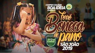 Forró Boneca de Pano - São João 2019 - Coopex Colégio Boa Ideia