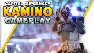KAMINO CAPITAL SUPREMACY GAMEPLAY - Star Wars Battlefront 2