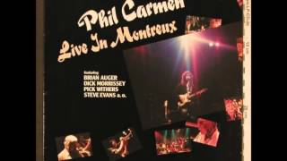 "Phil Carmen - Live In Montreux ""On my way in L.A."""