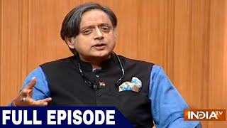 Congress leader Shashi Tharoor in Aap Ki Adalat (Full Episode)
