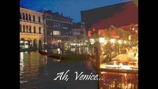 Baixar Venice, Italy Pictures, set to Frank Sinatra -  Nothing But the Best