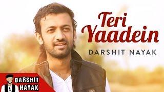Teri Yaadein | Darshit Nayak | Official Music Video