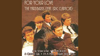 For Your Love (feat. Eric Clapton)