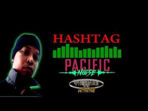 Pacific Noise   Hashtag Show Me  2016