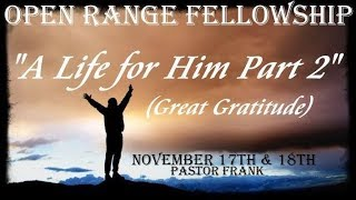 A Life For Him, Part 2: Great Gratitude