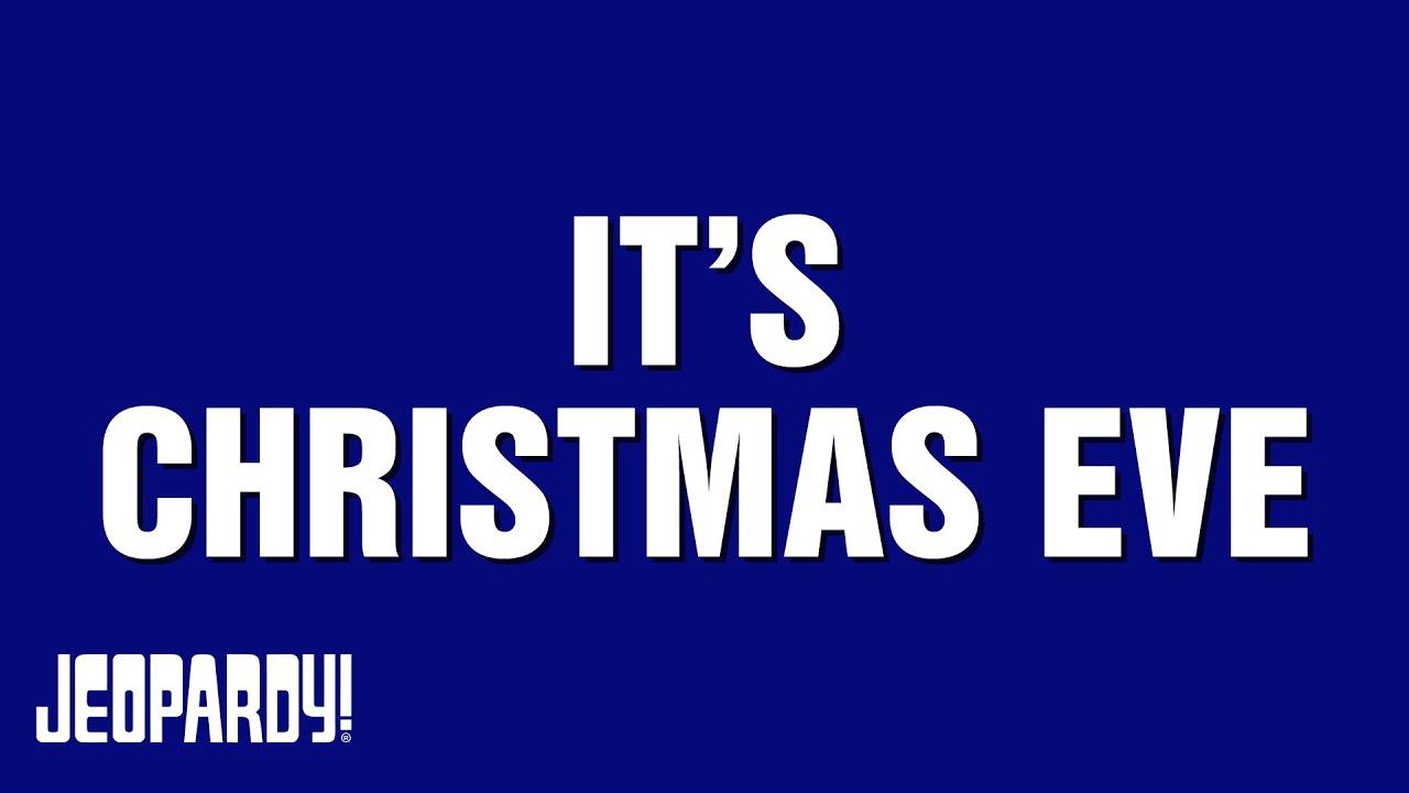 Christmas Jeopardy.It S Christmas Eve Jeopardy