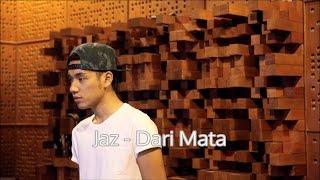 Download lagu Jaz - Dari mata (Lirik video)
