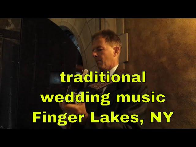 Traditional Wedding music | Finger Lakes NY