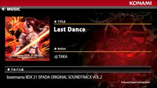 Last Dance / beatmania IIDX 21 SPADA ORIGINAL SOUNDTRACK VOL.2