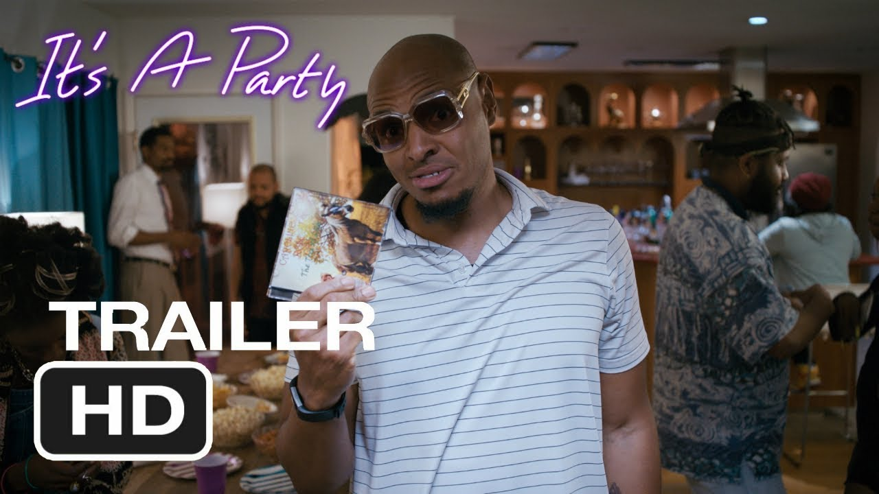 IT'S A PARTY - Official Trailer