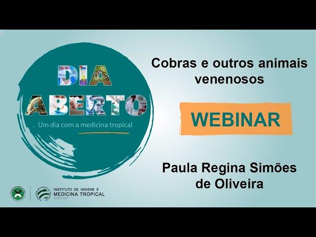 Webinar - Dia Aberto 2021 - Cobras e outros animais venenosos