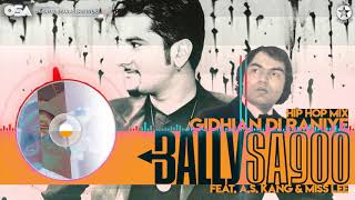 Gidhian Di Raniye (Hip Hop Mix) | Bally Sagoo Feat. A. .S Kang & Miss Lee | Full Song | OSA Official