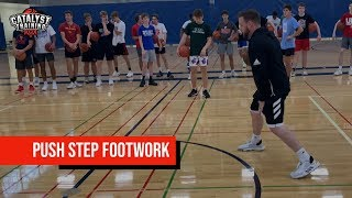Push Step Footwork To Attack The Rim