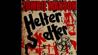 Rob Zombie Marilyn Manson Helter Skelter Official Track Youtube