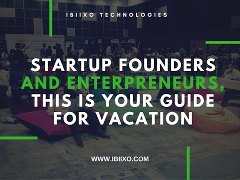 What should Startup Founders do to have a better vacation professionally?