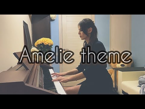 Amelie Piano. Theme OST Amelie (new Notes) 2020