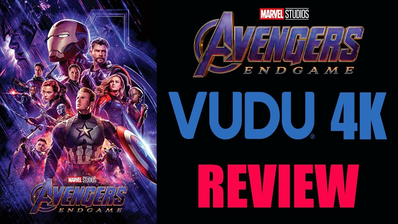 Avengers: Endgame 4K Vudu Review