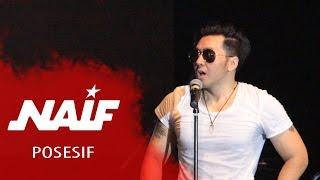 NAIF Band - Posesif (Versi Suroboyo) (Live in Surabaya 2013)