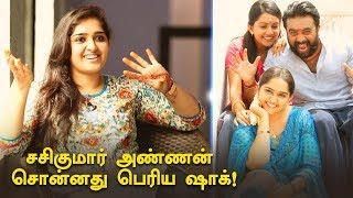 சசிகுமாரால உண்மையாவே அழுதுட்டேன்! | Sanusha | Kodiveeran