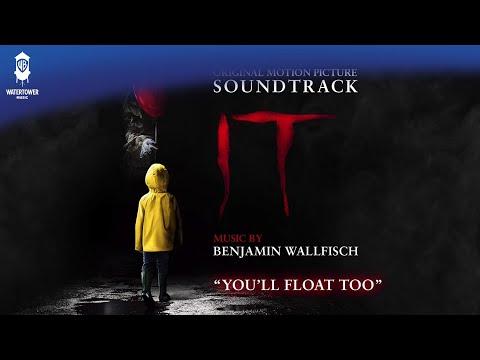 IT  - You'll Float Too - Benjamin Wallfisch (Official Video)