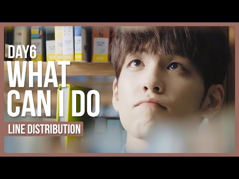 DAY6 - What Can I Do Line Distribution (Color Coded)