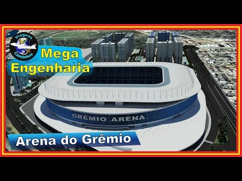 Arena do Grêmio - Grêmio Foot-Ball Porto Alegrense