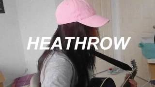 Heathrow // Catfish And The Bottlemen (COVER)