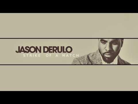 Jason Derulo - Strike Of A Match (New Song 2017)