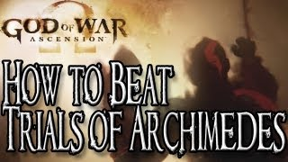 God of War Ascension - How to Beat the Trial of Archimedes [HARD MODE/PS3/GAMEPLAY]